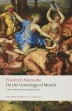 On the Genealogy of Morals : A Polemic. By Way of Clarification and Supplement to My Last Book Beyon