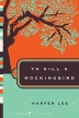 To Kill a Mockingbird ( Modern Classics )