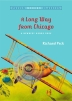 A Long Way from Chicago (1999 Newbery Medal Honor)(Paperback)