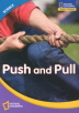 PUSH AND PULL SCIENCE LEVEL. 2 세트(CD1장포함)(NATIONAL GEOGRAPHIC)(전2권)