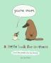 [보유]You're Mom (and the People Who Love Them)