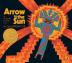 [����]Arrow to the Sun : A Pueblo Indian Tale