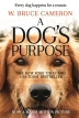 A Dog's Purpose (Volume 1)