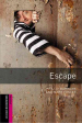 ESCAPE : Oxford Bookworms Starter