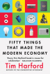 [보유]Fifty Things that Made the Modern Economy