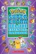 [보유]Super Extra Deluxe Essential Handbook (Pokemon): The Need-To-Know STATS and Facts on Over 900 Charac