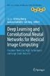 [보유]Deep Learning and Convolutional Neural Networks for Medical Image Computing