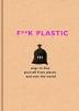 [보유]F**k Plastic