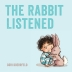 [보유]The Rabbit Listened