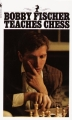 [보유]Bobby Fischer Teaches Chess