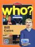 BILL GATES(빌 게이츠)(영문판)(WHO)(CD2장포함)(BIOGRAPHY COMIC 3)