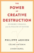 [보유]The Power of Creative Destruction: Economic Upheaval and the Wealth of Nations
