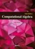 Computational Algebra(2판)