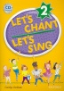 [보유]Let's Chant Let's Sing 2(Student Book with CD)