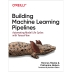 [보유]Building Machine Learning Pipelines