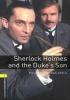 [보유]Oxford Bookworms Stage 1 : Sherlock Holmes and the Duke's Son