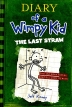 Diary of a Wimpy Kid #3: The Last Straw(Paperback)