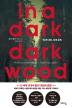 �� �� ��ũ, ��ũ ���(In a dark, Dark wood)