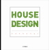 ������� ������. 5: House Design