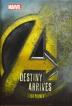 Avengers: Infinity War Destiny Arrives