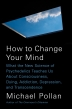 How to Change Your Mind
