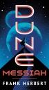 [보유]Dune Messiah (Dune Chronicles, Book 2)