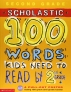 [보유]100 Words Kids Need to Read by 2nd Grade