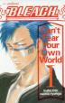 [보유]BLEACH CAN'T FEAR YOUR OWN WORLD 1