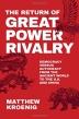 [보유]The Return of Great Power Rivalry