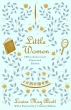 Little Women: 150th Anniversary Illustrated Edition