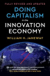 Doing Capitalism in the Innovation Economy (Revised, Updated)