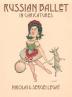 [보유]Russian Ballet in Caricatures