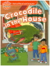 [보유]Read and Imagine Beginner: Crocodile in the House