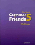 [보유]GRAMMAR FRIENDS. 5(WORK BOOK)