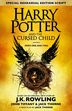 Harry Potter and the Cursed Child : Parts One and Two (Special Rehearsal Edition)