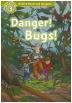 [보유]Read and Imagine 3: Danger! Bugs!