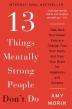 [보유]13 Things Mentally Strong People Don't Do