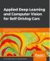 [보유]Applied Deep Learning and Computer Vision for Self-Driving Cars(Paperback)