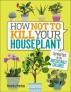 [보유]How Not to Kill Your Houseplant