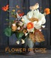 [보유]The Flower Recipe Book