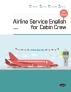 Airline Service English for Cabin Crew(NCS Based)