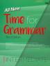 Time for Grammar Intermediate(All New)