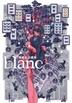 [해외]BLANC 黑星紅白畵集