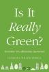 [보유]Is It Really Green?