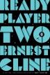 [보유]Ready Player Two: A Novel