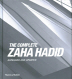 The Complete Zaha Hadid (Expanded and Updated)