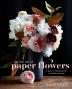 [보유]The Fine Art of Paper Flowers