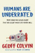 Humans Are Underrated