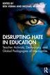 [보유]Disrupting Hate in Education
