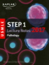 USMLE Step 1 Lecture Notes 2017: Pathology